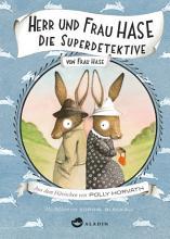 Herr und Frau Hase   Die Superdetektive PDF
