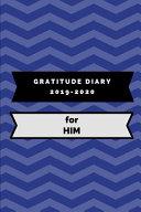 Gratitude Diary 2019-2020 for Him