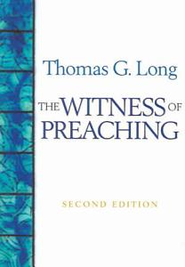 The Witness of Preaching Book