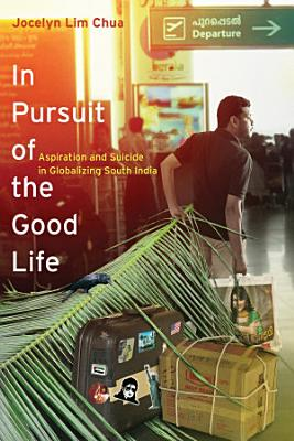 In Pursuit of the Good Life PDF