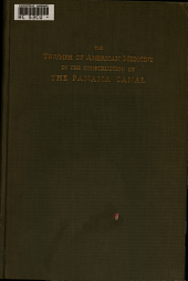 The Triumph of American Medicine in the Construction of the Panama Canal