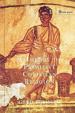 A Theory of Primitive Christian Religion PDF
