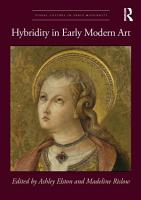 Hybridity in Early Modern Art PDF