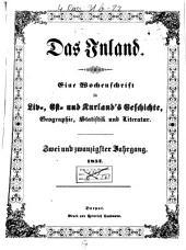 Das Inland: eine Wochenschrift für d. Tagesgeschichte Liv-, Esth- u. Kurlands, Band 22