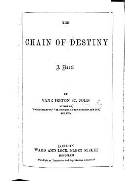 The Chain of Destiny  a Novel PDF
