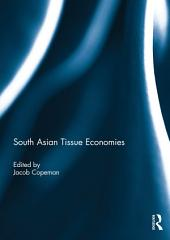 South Asian Tissue Economies