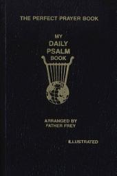 My Daily Psalms Book: The Perfect Prayer Book