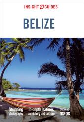 Insight Guides: Belize: Edition 5