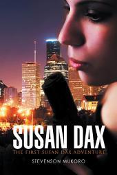 Susan Dax: The First Susan Dax Adventure