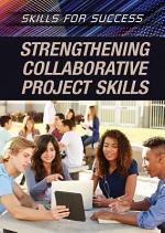 Strengthening Collaborative Project Skills