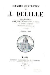 Oeuvres complètes: avec notes de Parseval-Grandmaison, de Féletz, de Choiseul-Gouffier, Aimé-Martin, Descuret, etc