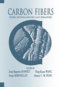 Carbon Fibers  Third Edition