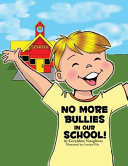 No More Bullies in Our School PDF