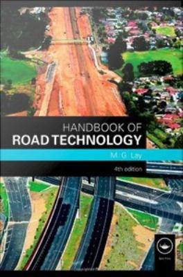 Handbook of Road Technology  Fourth Edition