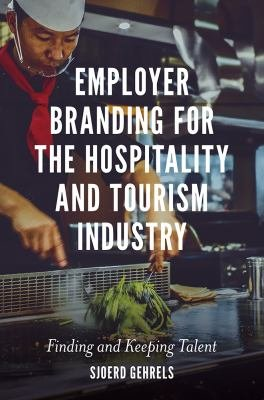 Employer Branding for the Hospitality and Tourism Industry PDF