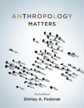 Anthropology Matters, Second Edition: Edition 2