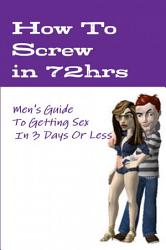 How To Screw In 72hrs How To Dodge Child Support Frontcovers Book PDF