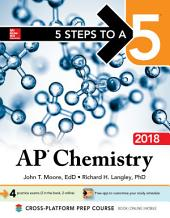 5 Steps to a 5: AP Chemistry 2018: Edition 10