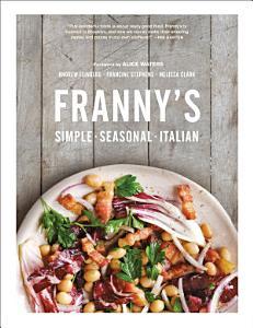 Franny s  Simple Seasonal Italian Book