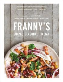 Franny S  Simple Seasonal Italian