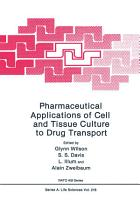 Pharmaceutical Applications of Cell and Tissue Culture to Drug Transport PDF