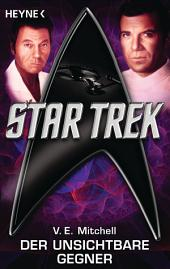 Star Trek: Der unsichtbare Gegner: Roman