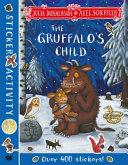 The Gruffalo's Child Sticker Activity Book