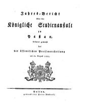 Jahresbericht über die Königl. Studienanstalt in Passau: für das Studienjahr .... 1820/21 (1821)