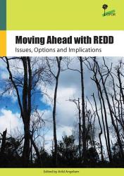 Moving Ahead with REDD  Issues  Options and Implications PDF