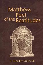 Matthew, Poet of the Beatitudes