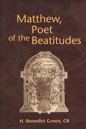Matthew, Poet of the Beatitudes