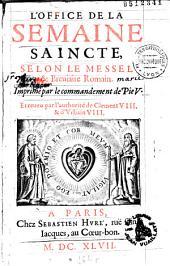 L'Office de la semaine saincte selon le messel et breviaire romain