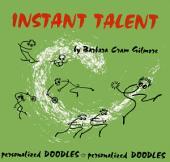 Instant Talent: Personalized Doodles, Personalized Doodles