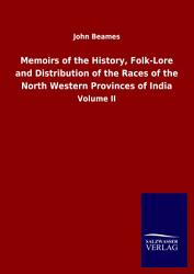 Memoirs of the History  Folk Lore and Distribution of the Races of the North Western Provinces of India PDF