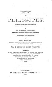 A History of Philosophy: From Thales to the Present Time, Volume 2