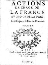 Actions de grace de la France au prince de la paix Monsseigneur le duc de Beau-fort