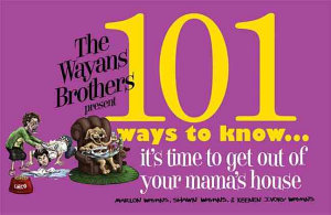 101 Ways to Know It s Time to Get Out of Your Mama s House PDF