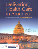 Delivery of Health Care and America with Navigate 2 Advantage Access   Navigate 2 Scenario for Health Care Delivery Book