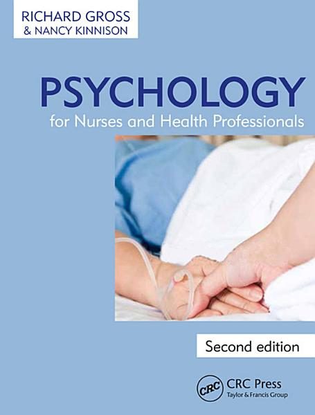 Psychology for Nurses and Health Professionals  Second Edition