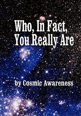 Who, in Fact, You Really Are