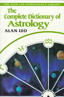 The Complete Dictionary of Astrology
