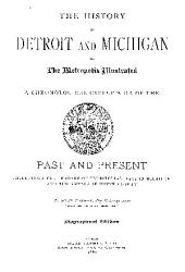 THE HISTORY OF DETROIT AND MICHIGAN