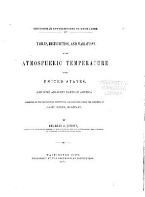 Tables  Distribution  and Variations of the Atmospheric Temperature in the United States  and Some Adjacent Parts of America PDF
