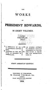 The Works of President Edwards ...: Volume 3