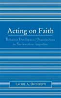 Acting on Faith PDF