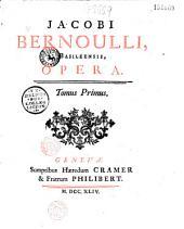 Jacobi Bernoulli... Opera