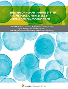 Shaping of Human Immune System and Metabolic Processes by Viruses and Microorganisms