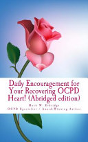 Daily Encouragement for Your Recovering Ocpd Heart! (Abridged Edition)