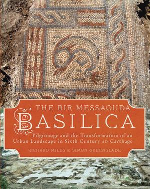 The Bir Messaouda Basilica