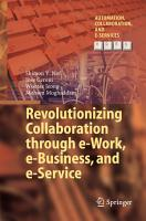 Revolutionizing Collaboration through e Work  e Business  and e Service PDF